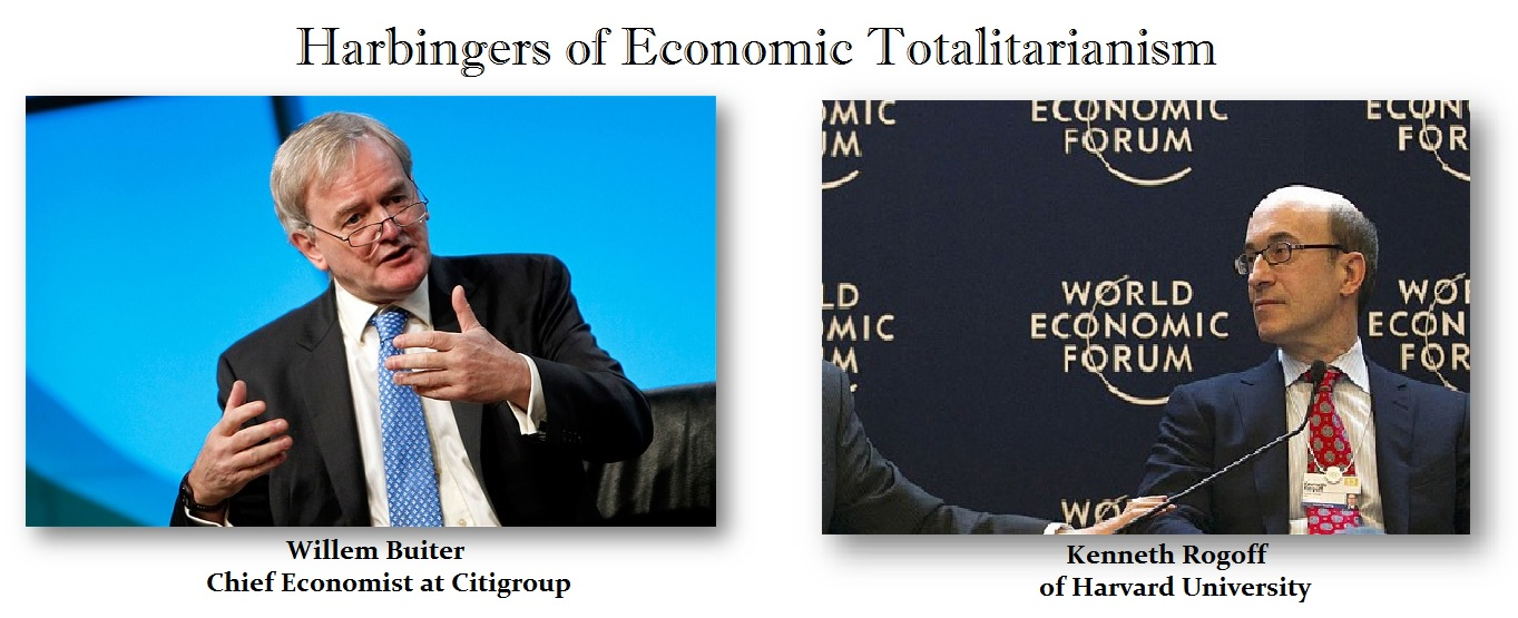 Economic-Totalitarianism-Rogoff-Buiter
