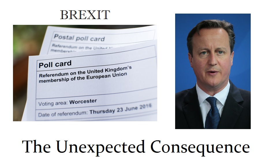 BREXIT Unexpected Consequences