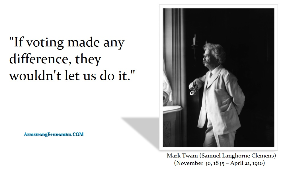 twain-mark-if-voting-made-any-difference-they-would-not-let-us-do-it