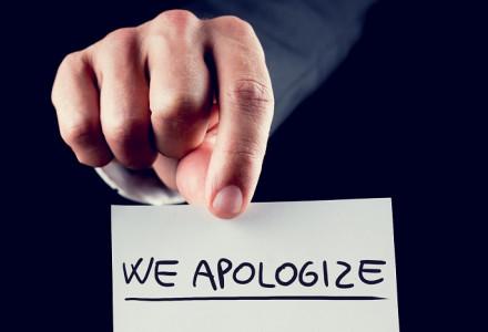 We do Apologize